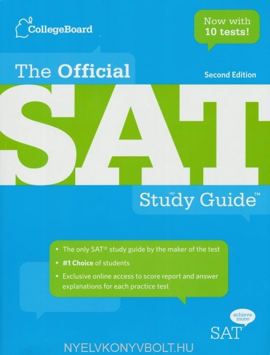 The Official Sat Study Guide 2nd Edition Nyelvknyv Forgalmazs
