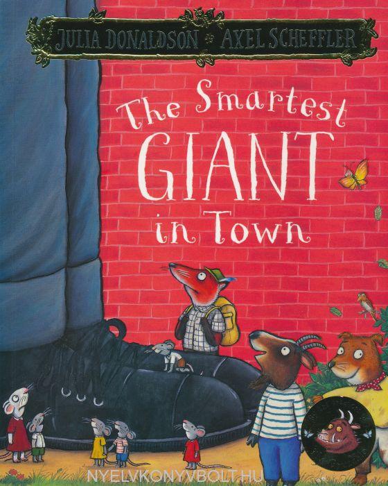Foreign Language Fiction: Julia Donaldson&Axel Scheffler: The Smartest Giant In Town