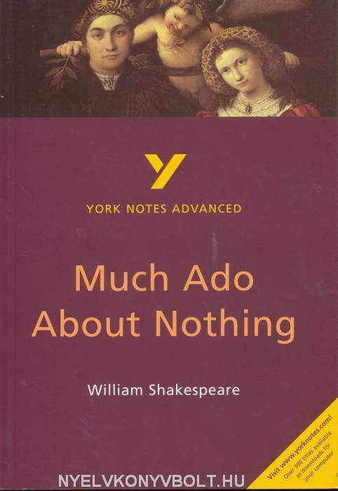 an analysis of true love in much ado about nothing by william shakespeare Much ado about nothing please see the bottom of this page for related resources shakespeare's second period: exploring much ado about nothing, twelfth night, as you like it, the merchant of venice, romeo and juliet and the histories verges: 'tis very true much ado about nothing (33.