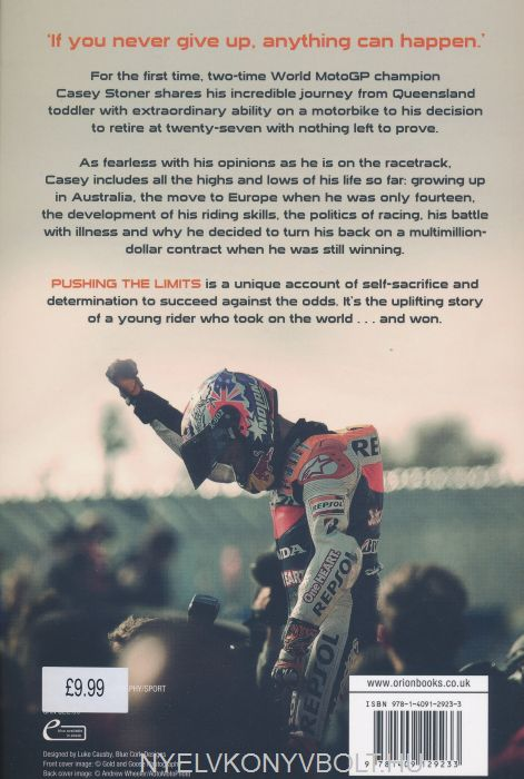 The Two-Time World MotoGP Champions Own Explosive Story Pushing the Limits