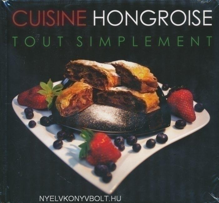 Cuisine Hongroise Tout Simplement Nyelvk Nyv Forgalmaz S