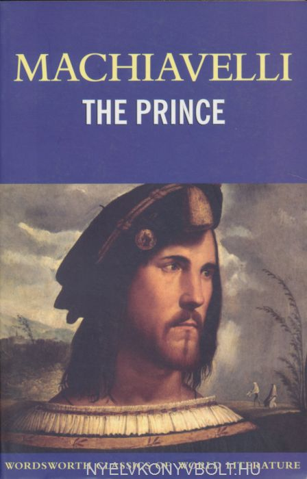 machiavellis the prince Machiavelli's most famous work, the prince, was written in 1513 but only published after his death (1532 trans 1640) it describes the often crafty, cunning and unscrupulous methods by which a prince can acquire and maintain political power.
