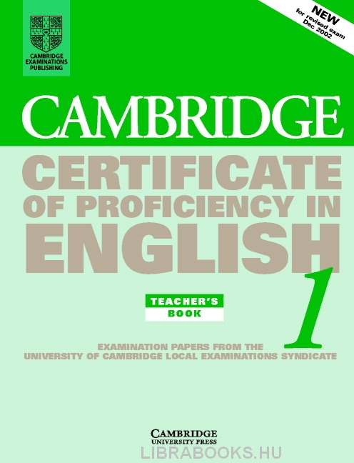 Cambridge Certificate Of Proficiency In English 1 Official Examination Past Papers Teachers Book