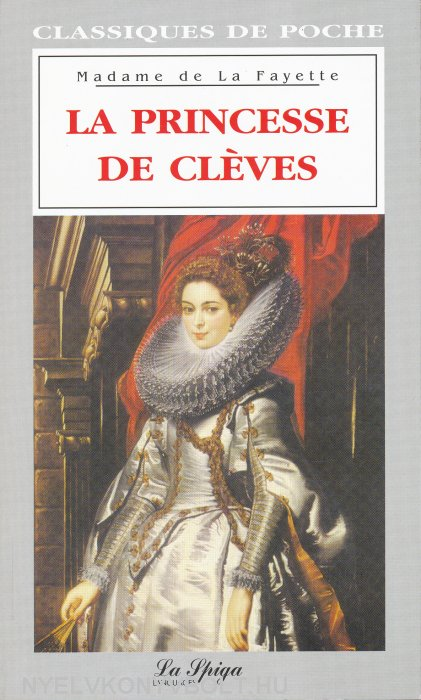 an analysis of the princess of cleves a french novel Princess of cleves is married with a rich and old prince but she loves secretly a lord younger, more beautiful and also very popular.