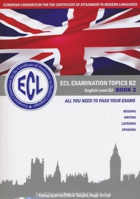 ECL Examination Topics B2 Book 2 - Letölthető mp3 és színes mellékletek e64ff0594f