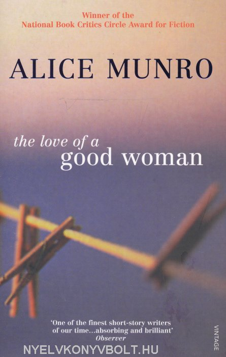 an analysis of the main characters in the stories of alice munro An introduction to boys and girls by alice munro character analysis  other stories and published in alice munro's first edition of short stories.