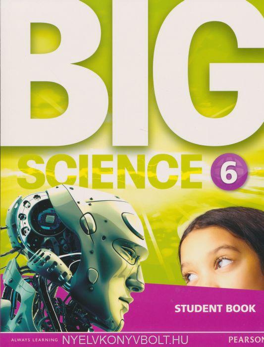 BIg Science 6 Student Book | Nyelvkönyv forgalmazás - Nyelvkönyvbolt ...