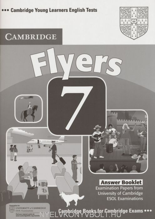 Cambridge Young Learners English Tests Flyers 7 Answer Booklet | Nyelvkönyv forgalmazás