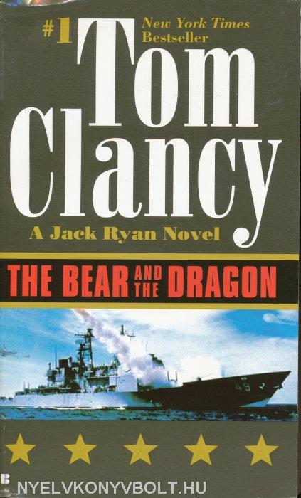 Tom Clancy The Bear And The Dragon Jack Ryanjohn Clark Universe