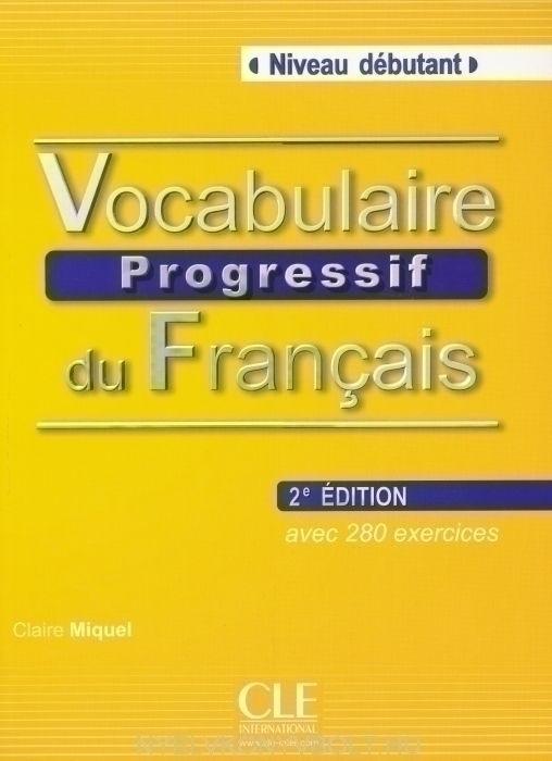 Vocabulaire Progressif Du Francais Debutant (Livre Corriges)