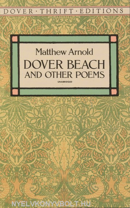 """critical analysis of shakespeare by mathew arnold —matthew arnold the poem analysis matthew arnold achieves a lonely tone in the poem """"dover beach, """" through the use of imagery, simile, and personification the."""