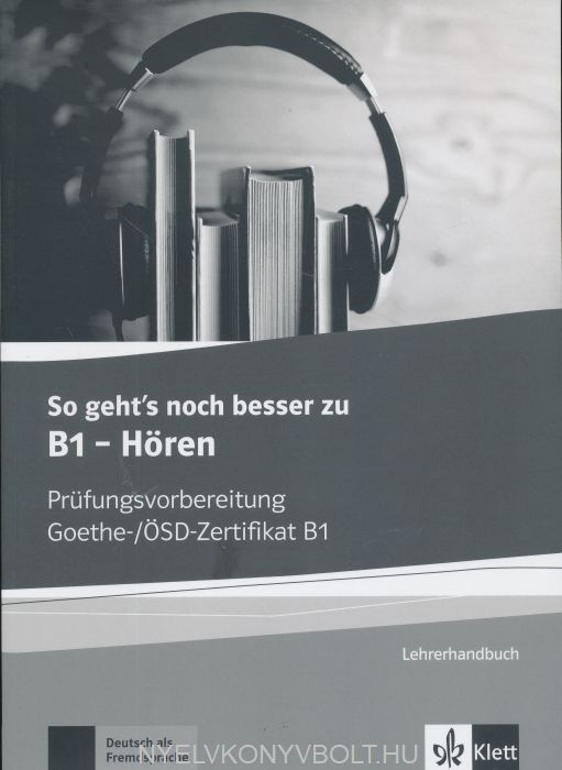Goethe Zertifikat B1 Exam Preparation Nyelvkönyv Forgalmazás